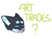 Art trades anyone??