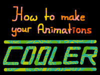 How to make your Animations cooler
