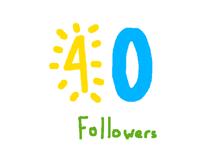 40 Followers!
