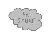 How to Draw: Smoke