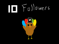 10 Followers! Thank You!