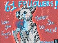61 Followers! I'm so happy!!