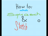 How to: Squash & Stretch