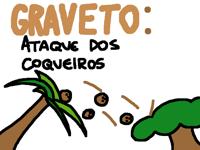 graveto: ataque dos coqueiros