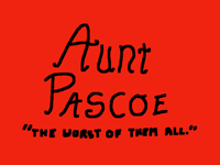 AUNTIE PASCOE... (the WORST of them all.)