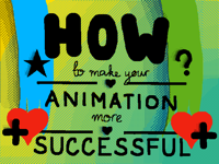 How to make your animation more successful