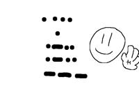 Morse code :)