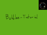 Bubbles-Tutorial