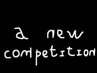 a new competition