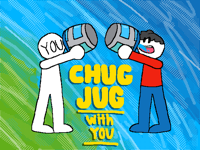Chug Jug with you Collab!