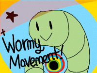 The Wormy Movement!