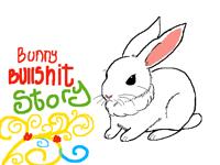 Bunny bullsh*t story