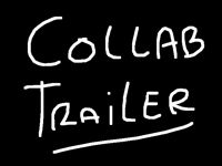 Collab Trailer