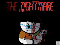 """The Nightmare"" series (coming soon)"