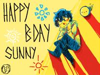 HAPPY B-DAY SUNNY-BRO