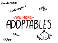 Even More Adoptables! - CLOSED