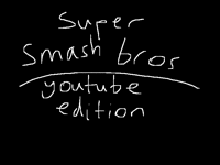 Super smash bros YouTube edition