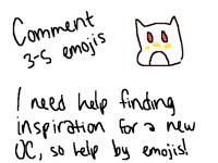 HELP ME DESIGN AN EMOJI OC!!*