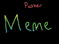 Pusher MeMe Collab w/@Snekpotato