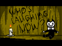 Who's laughing now?(BATIM)