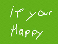 If your happy and you know