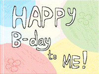 Happy B-day to me)))
