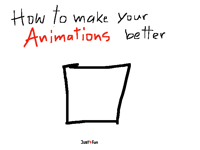 make your animations better (Tutorial)