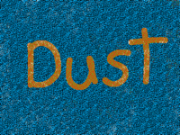 Dust?