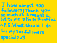 Almost 700 followers <3