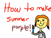 Tutorial - How to make summer purple!