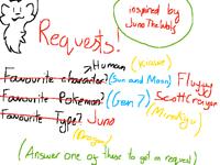 Requests! CLOSED