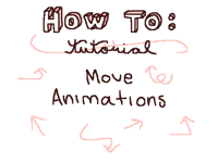 how to: move animations